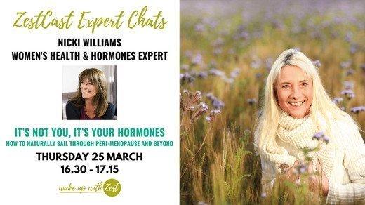 ZestCast 'It's not you, it's your hormones' with women's health and hormones expert - Nicki Williams