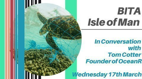 BITA Isle of Man in Conversation with Tom Cotter of OceanR