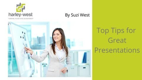 Top Tips for Great Presentations